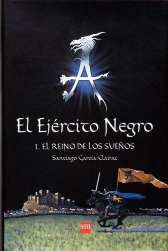 El Ejército Negro I. El Reino de los Sueños (eBook-ePub) (Best Seller) (Spanish Edition)