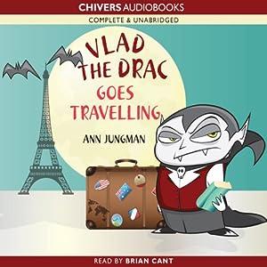Vlad the Drac Goes Travelling | [Ann Jungman]