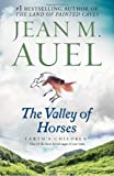 The Valley of Horses (Earth's Children, Book Two) (0553381660) by Jean M. Auel
