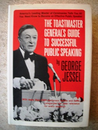 The Toastmaster General's Guide to Successful Public Speaking.