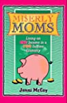 Miserly Moms: Living on One Inciome i...