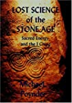 Lost Science Of The Stone Age: Sacred...