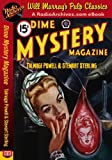 img - for Dime Mystery Magazine Talmage Powell and Stewart Sterling book / textbook / text book