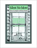img - for Silent No More: Voices of Courage in American Schools book / textbook / text book