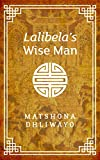 img - for Lalibela's Wise Man book / textbook / text book