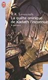 echange, troc H. P. Lovecraft - La quête onirique de Kadath l'inconnue