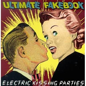 Ultimate Fakebook - Electric Kissing Parties