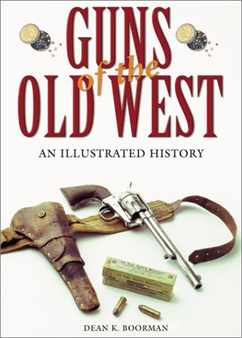 Guns of the Old West: An Illustrated History (Old West Merchandise compare prices)