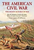 img - for The American Civil War: This Mighty Scourge of War book / textbook / text book