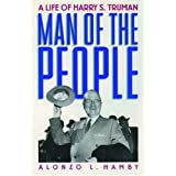Man of the People: A Life of Harry S. Truman (Oxford Paperbacks)by Alonzo L. Hamby