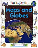 Maps and Globes (Step-by-step) (0749623950) by Crewe, Sabrina