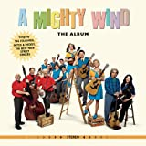 A Mighty Wind - The Album