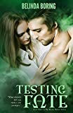 Testing Fate (The Mystic Wolves) (Volume 3)