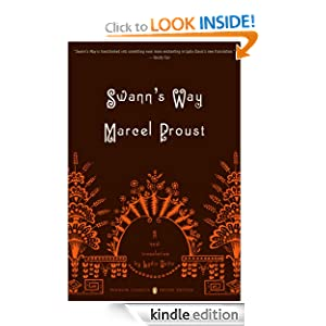 Swann's Way: In Search of Lost Time, Volume 1 (Penguin Classics Deluxe Edition) (Remembrance of Things Past) Marcel Proust and Lydia Davis