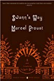 Image of Swann's Way: In Search of Lost Time, Volume 1 (Penguin Classics Deluxe Edition)