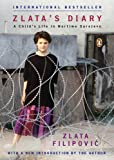 Zlata's Diary: A Child's Life in Wartime Sarajevo, Revised Edition (0143036874) by Filipovic, Zlata