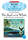 Jean Evans The Snail and the Whale (Read & Respond)