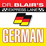 Dr. Blair's Express Lane German | Dr. Robert Blair