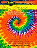 World Geography: Inventive Exercises to Sharpen Skills and Raise Achievement (Basic Not Boring)