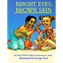 Bright Eyes, Brown Skin (A Feeling Good Book) (A Feeling Good Book)