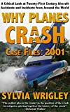 Why Planes Crash: Case Files 2001