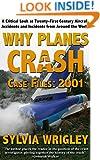 Why Planes Crash: Case Notes 2001