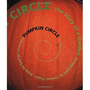 Pumpkin Circle: The Story of a Garden [Paperback]