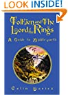 Tolkien and the Lord of the Rings: A Guide to Middle-Earth