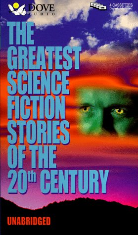 Greatest Science Fiction Stories of the 20th Century