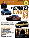 img - for Le Guide De L'auto 91 book / textbook / text book