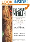 21st Century Wealth : Essential Financial Planning Principles (Esperti Peterson Institute Contributory Series)