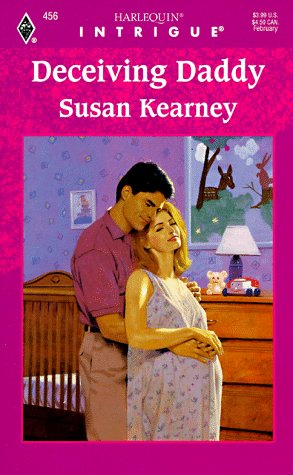 Image for Deceiving Daddy (Harlequin Intrigue, No 456)