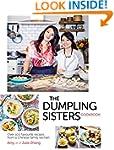 Dumpling Sisters Cookbook: Over 100 F...
