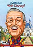 img - for  Qui n fue Walt Disney? (Who Was...?) (Spanish Edition) book / textbook / text book