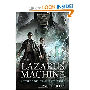 The Lazarus Machine: A Tweed & Nightingale Adventure (Tweed & Nightingale Adventures)