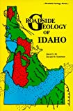 Roadside Geology of Idaho (Roadside Geology Series) (0878422196) by David D. Alt
