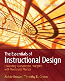 img - for The Essentials of Instructional Design: Connecting Fundamental Principles with Process and Practice (2nd Edition) book / textbook / text book