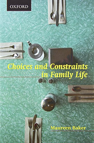 Choices and Constraints in Family Life (Themes in Canadian Sociology)