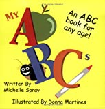 My ABCs: An ABC Book for Any Age