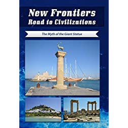 New Frontiers Road to Civilizations The Myth of the Giant Statue