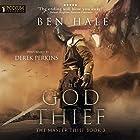 The God Thief: The Master Thief, Book 3 Hörbuch von Ben Hale Gesprochen von: Derek Perkins