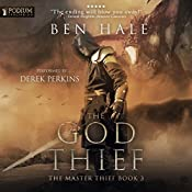 The God Thief: The Master Thief, Book 3 | Ben Hale