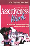 img - for Assertiveness at Work: A Practical Guide to Handling Awkward Situations book / textbook / text book