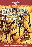 Lonely Planet Zimbabwe, Botswana  &  Namibia (3rd ed)
