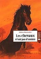 Les chevaux n'ont pas d'ombre