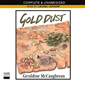 Gold Dust | [Geraldine McCaughrean]
