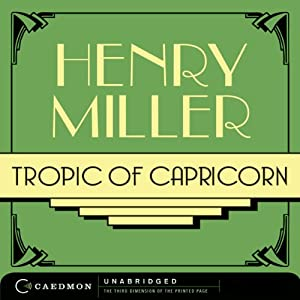 Tropic of Capricorn | [Henry Miller]