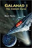 Galahad 1: The Comet's Curse