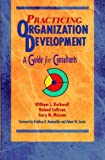 Practicing Organization Development: A Guide for Consultants