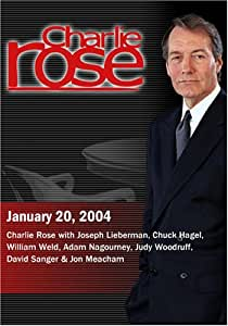 Charlie Rose with Joseph Lieberman, Chuck Hagel, William Weld, Adam Nagourney, Judy Woodruff, David Sanger & Jon Meacham (January 20, 2004)